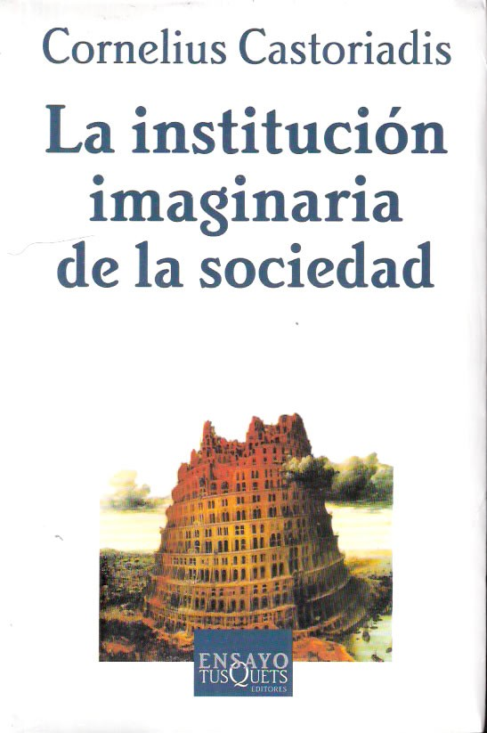 la institucion imaginaria de la sociedad